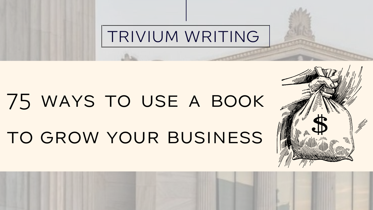 75 ways to use a book to grow your business